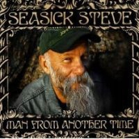 Seasick Steve  Man From Another Time NOWA
