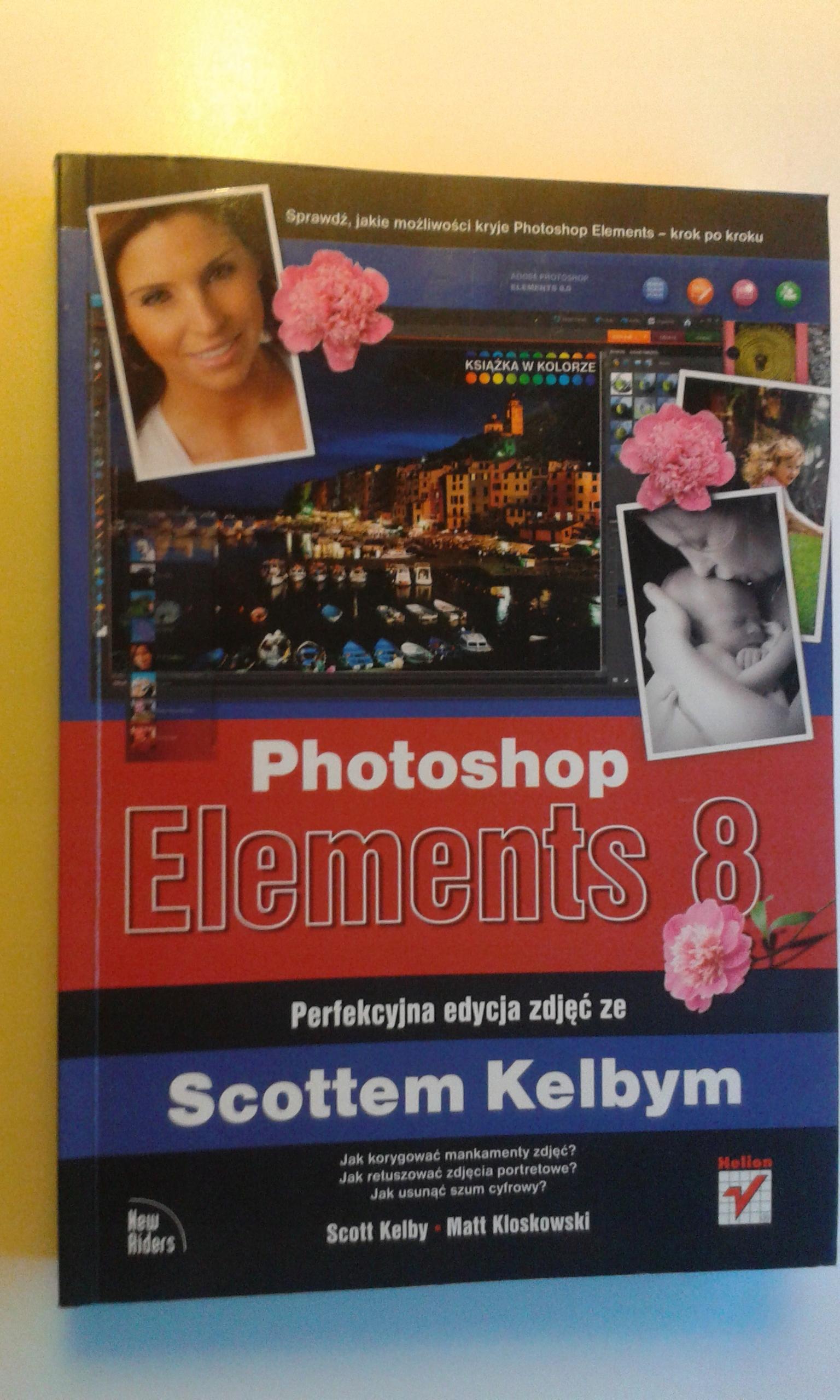 PHOTOSHOP ELEMENTS 8-SCOTT KELBY-MATT KLOSKOWSKI