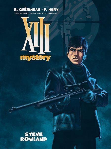 XIII MYSTERY: STEVE ROWLAND