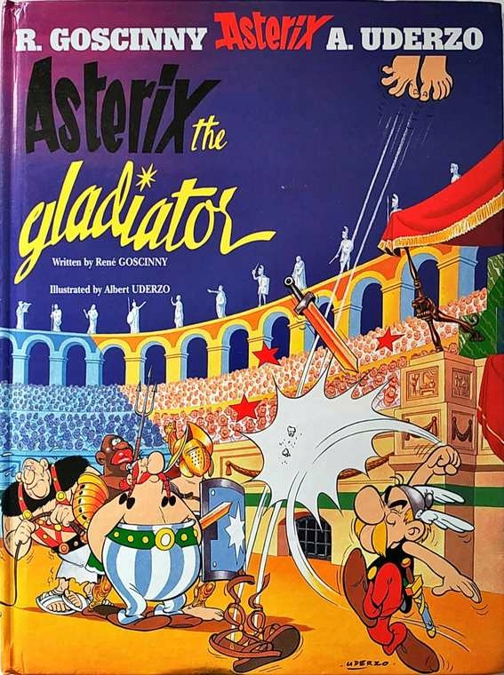 GOSCINNY / UDERZO - ASTERIX THE GLADIATOR