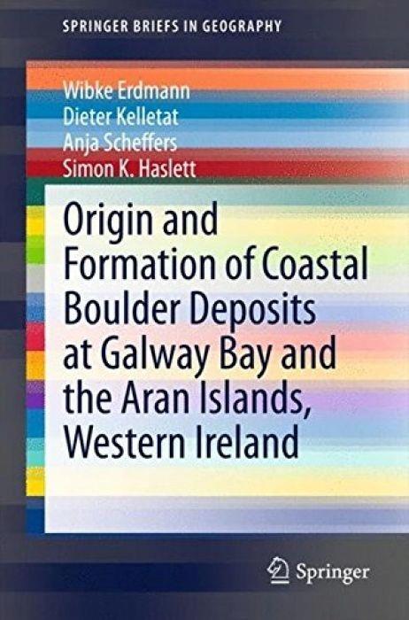 Wibke Erdmann Origin and Formation of Coastal Boul