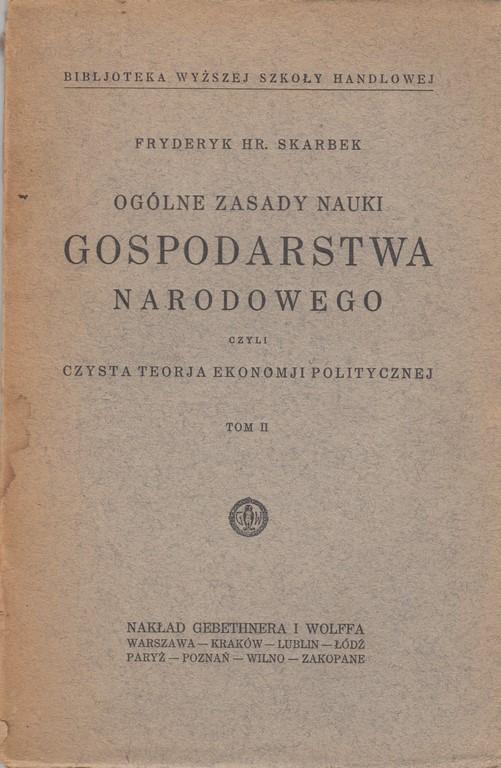 OGÓLNE ZASADY NAUKI GOSPODARSTWA NARODOWEGO 1926r.