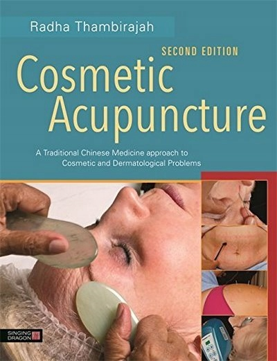 Cosmetic Acupuncture, Second Edition THAMBIRAJAH