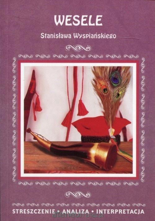 Groovy STRESZCZENIA - Wesele [KSIĄŻKA] - 7575147171 - oficjalne archiwum TK58