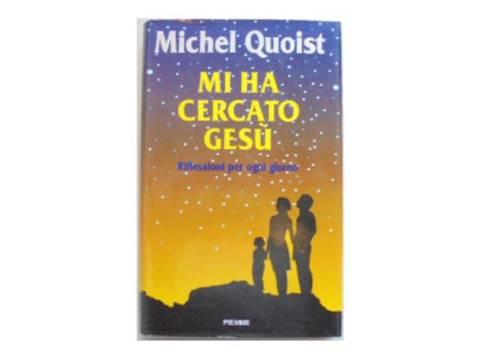 Mi ha cercato gesu - Michel Quoist1993 24h wys