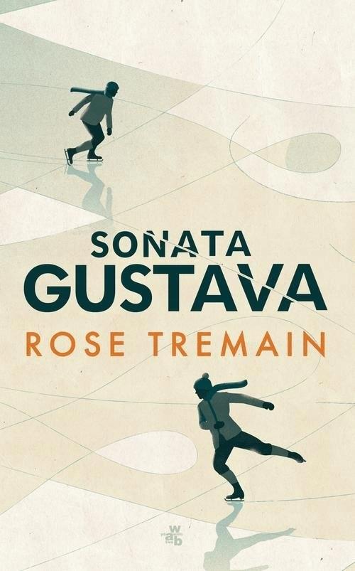 SONATA GUSTAVA - Rose Tremain (BDB)