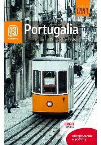 Portugalia. W rytmie fado. /Bezdroża