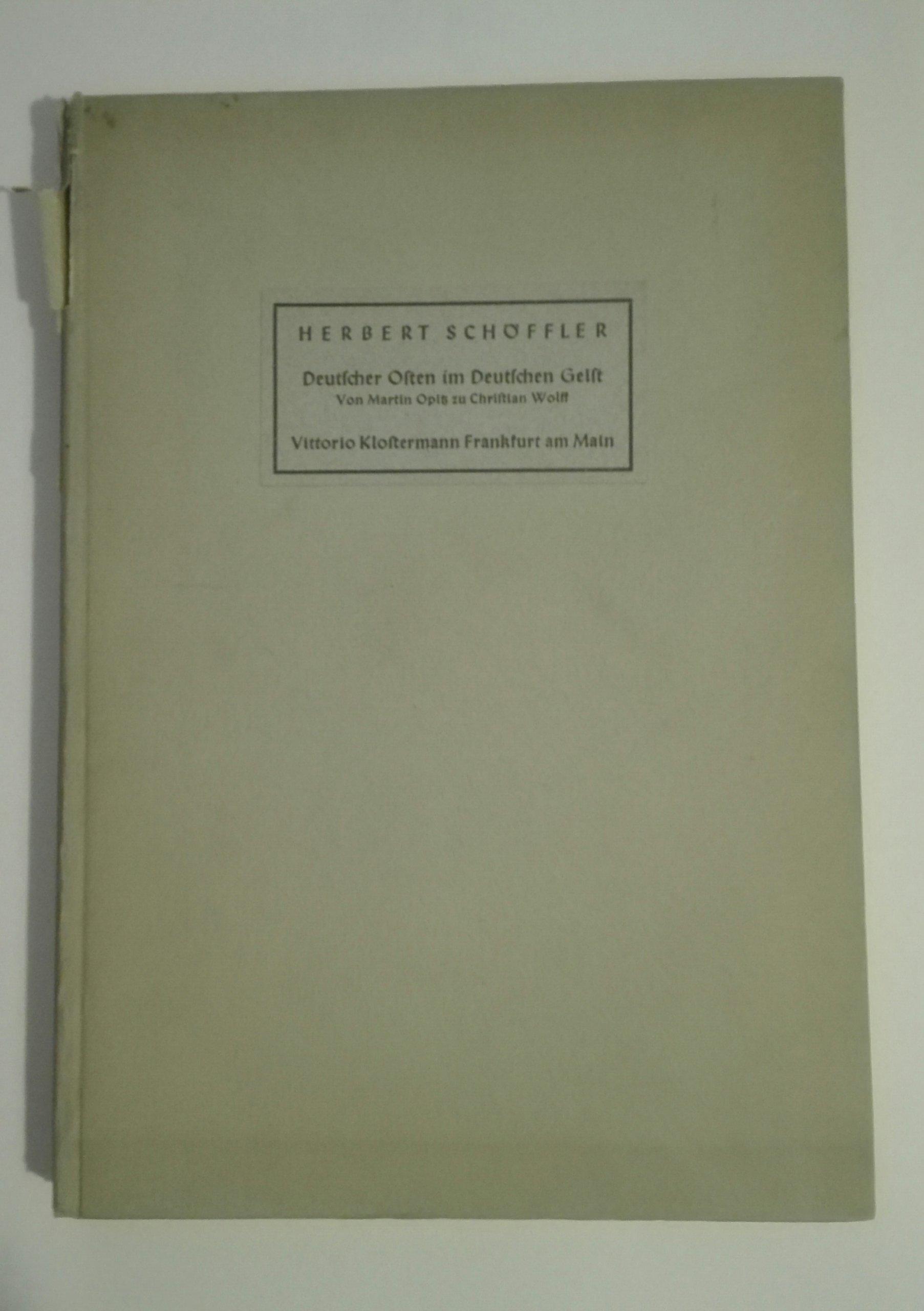 Deutscher Osten im Deutschen Geist Schoffler 1940