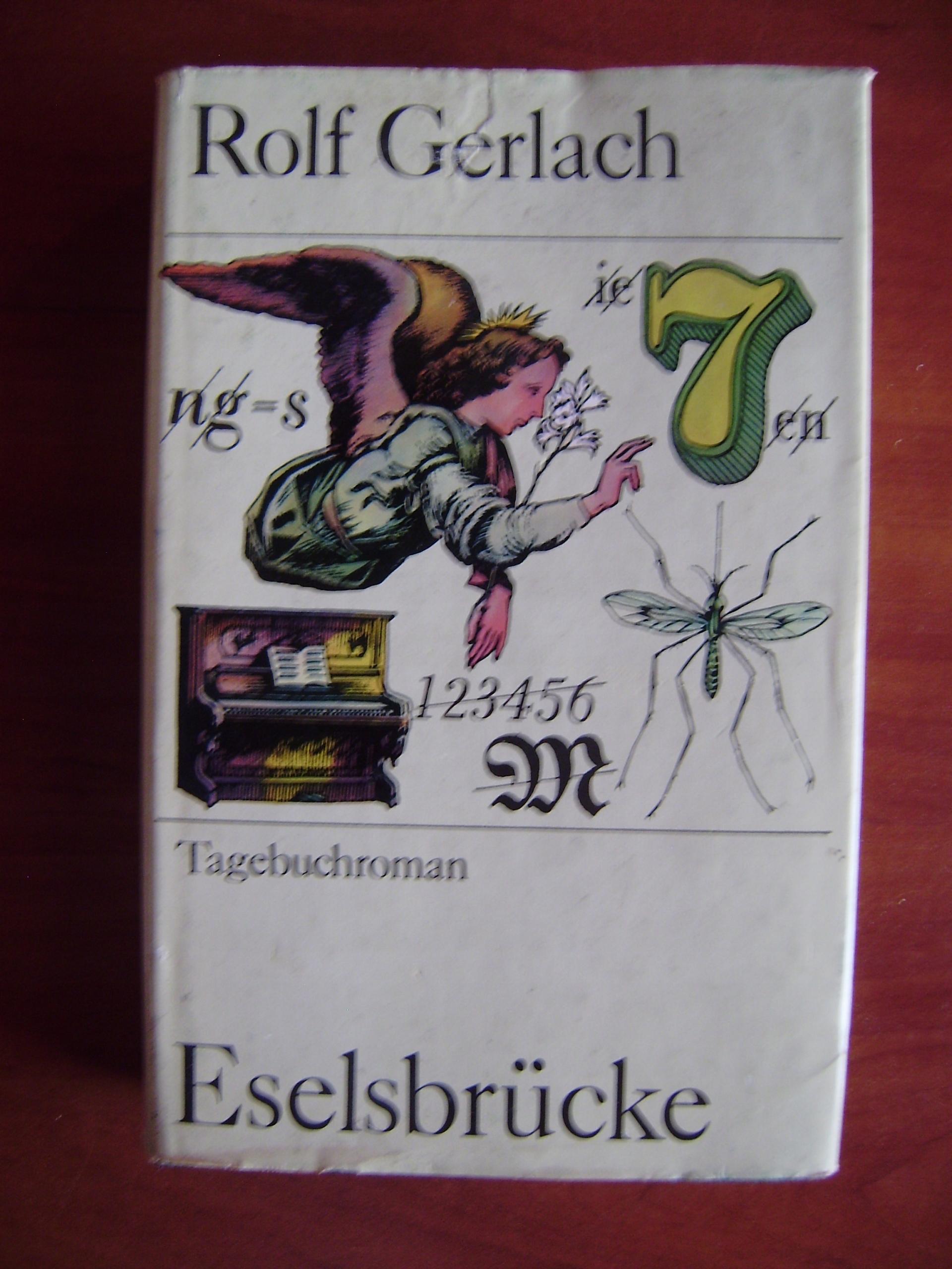 Rolf Gerlach, Eselsbrucke Tagebuchroman