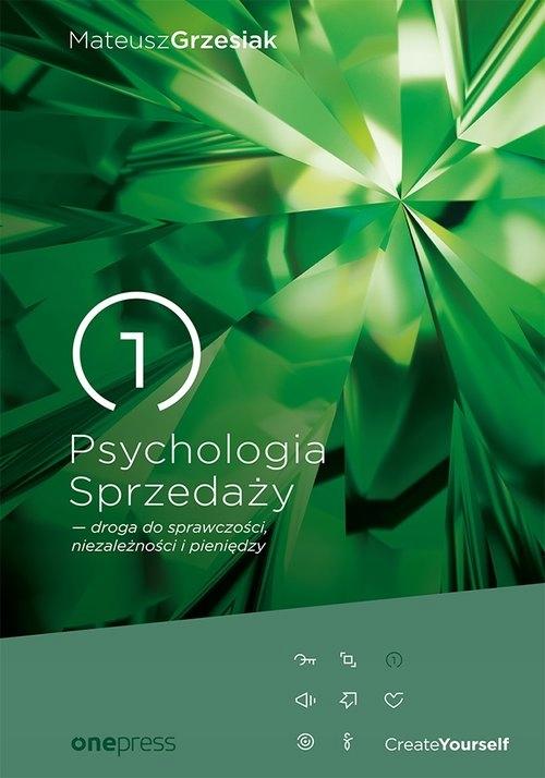 Psychologia Sprzedaży droga do sprawczości niezale