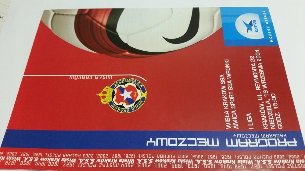 program WISŁA Kraków - AMICA Wronki 09.2004