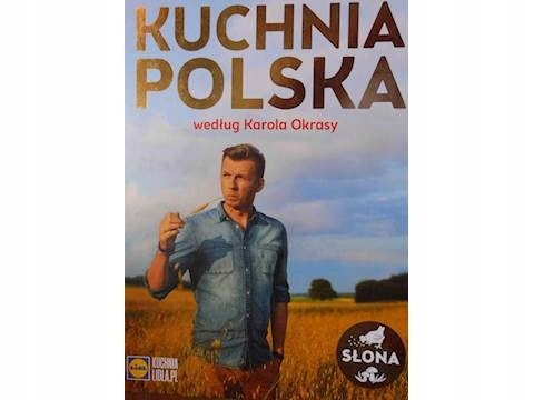 Kuchnia Polska Seria Kuchnia Lidla Karol Okrasa 7412199198