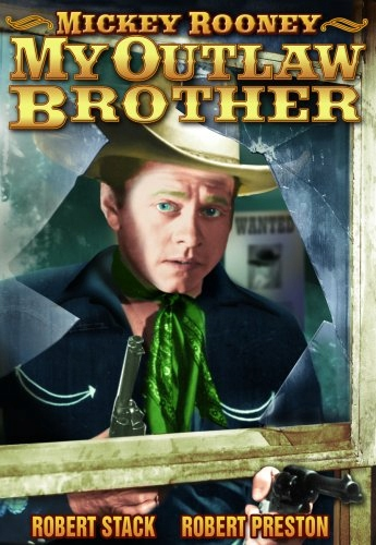DVD Movie - My Outlaw Brother Ntsc/W/Mickey Rooney
