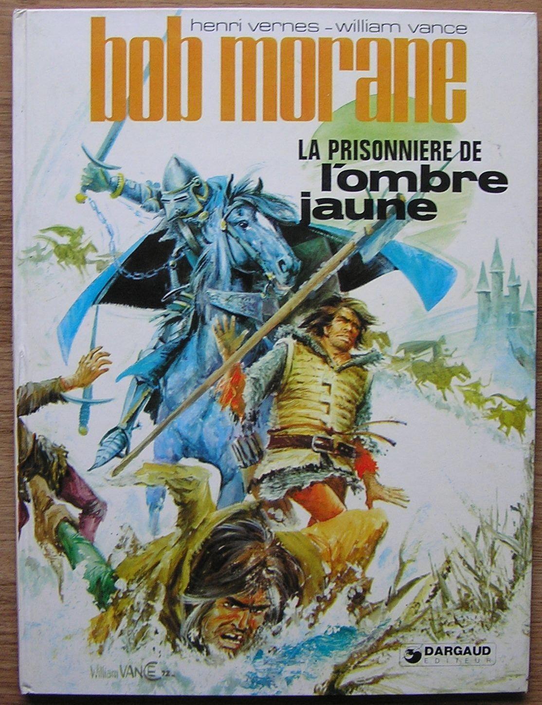 BOB MORANE LA PRISONNIERE DE L'OMBRE JAUNE 1979