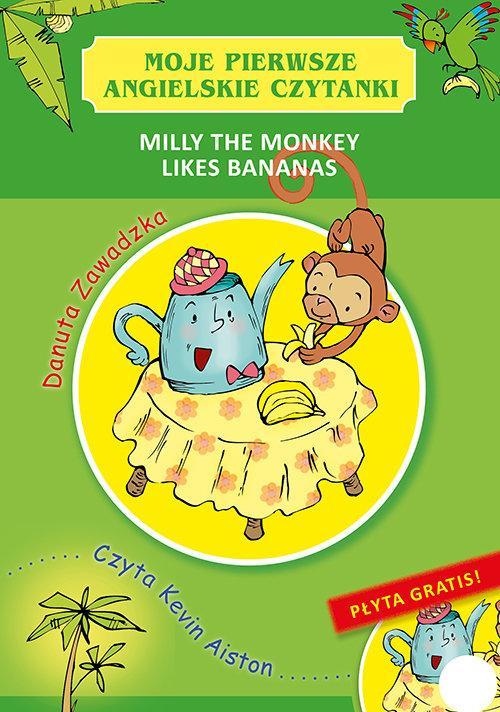 Milly the Monkey Likes Bananas Danuta Zawadzka
