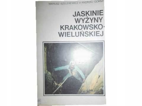 Jaskinie wyżyny krakowsko - Szelerewicz 24h wys