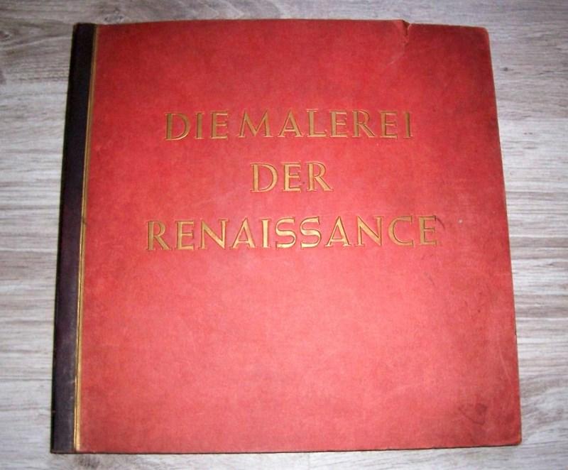 DIE MALEREI DER RENAISANSE. 1938.
