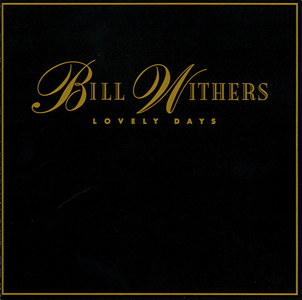 Bill Withers - Lovely Days - CD