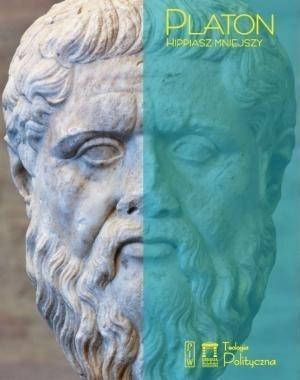 Platon. Hippiasz mniejszy-praca zbiorowa