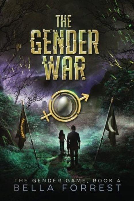 Bella Forrest The Gender Game 4 The Gender War Vol