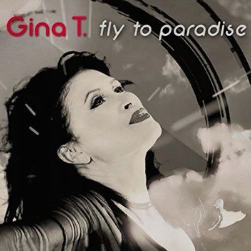 Gina T - Fly To Paradise [CD]