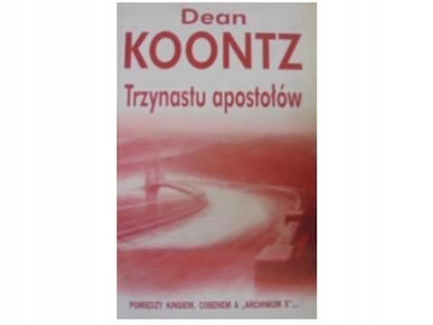 trzynastu apostołów - D. Koontz 2005 24h wys