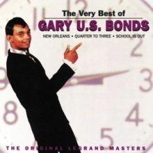 Gary U.S. Bonds - The Very Best of Gary U.S. Bonds