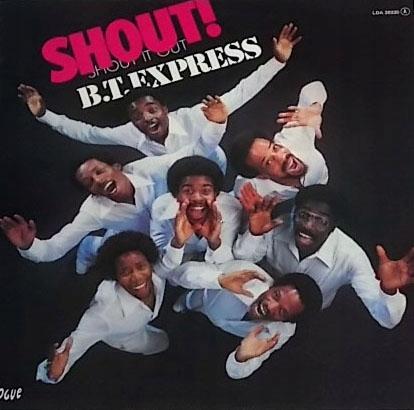 B.T. Express - Shout (Lp) Super Stan