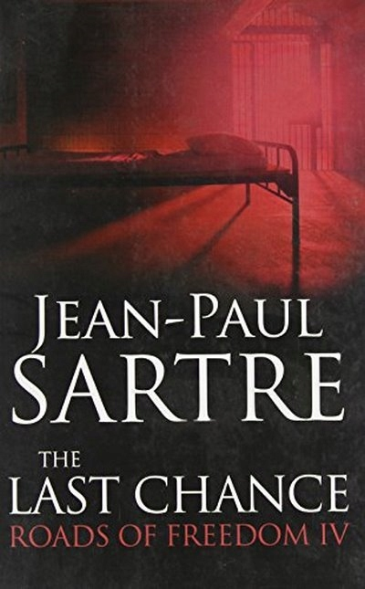 The Last Chance: Roads of Freedom IV SARTRE