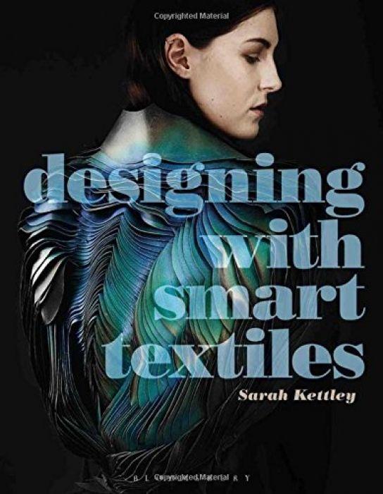 Sarah Kettley Designing with Smart Textiles (Requi
