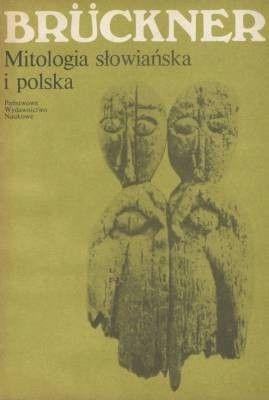 Mitologia słowiańska i polska Bruckner