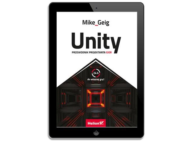 Unity. Przewodnik projektanta gier