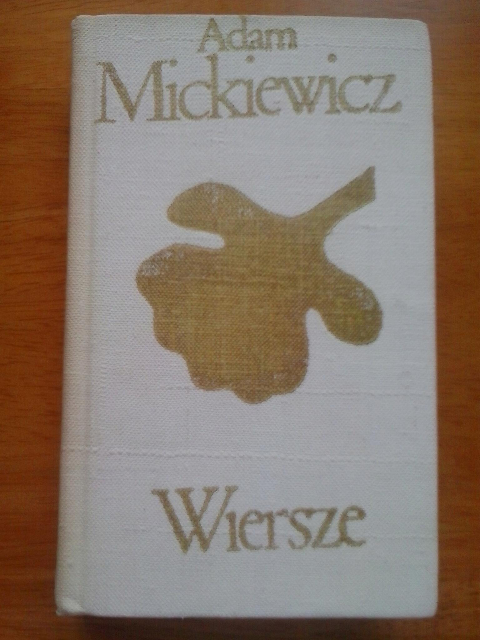 Wiersze Adam Mickiewicz 7687894710 Oficjalne Archiwum