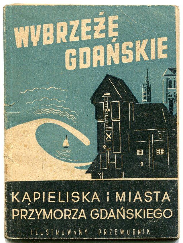 WYBRZEŻE GDAŃSKIE :: przewodnik informator - 1948