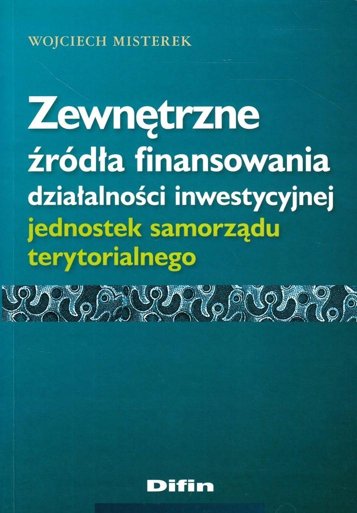 Zewnętrzne źródła finansowania Wojciech Misterek