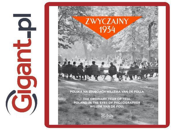 Zwyczajny 1934 Polska Na Zdjęciach Willema Van De