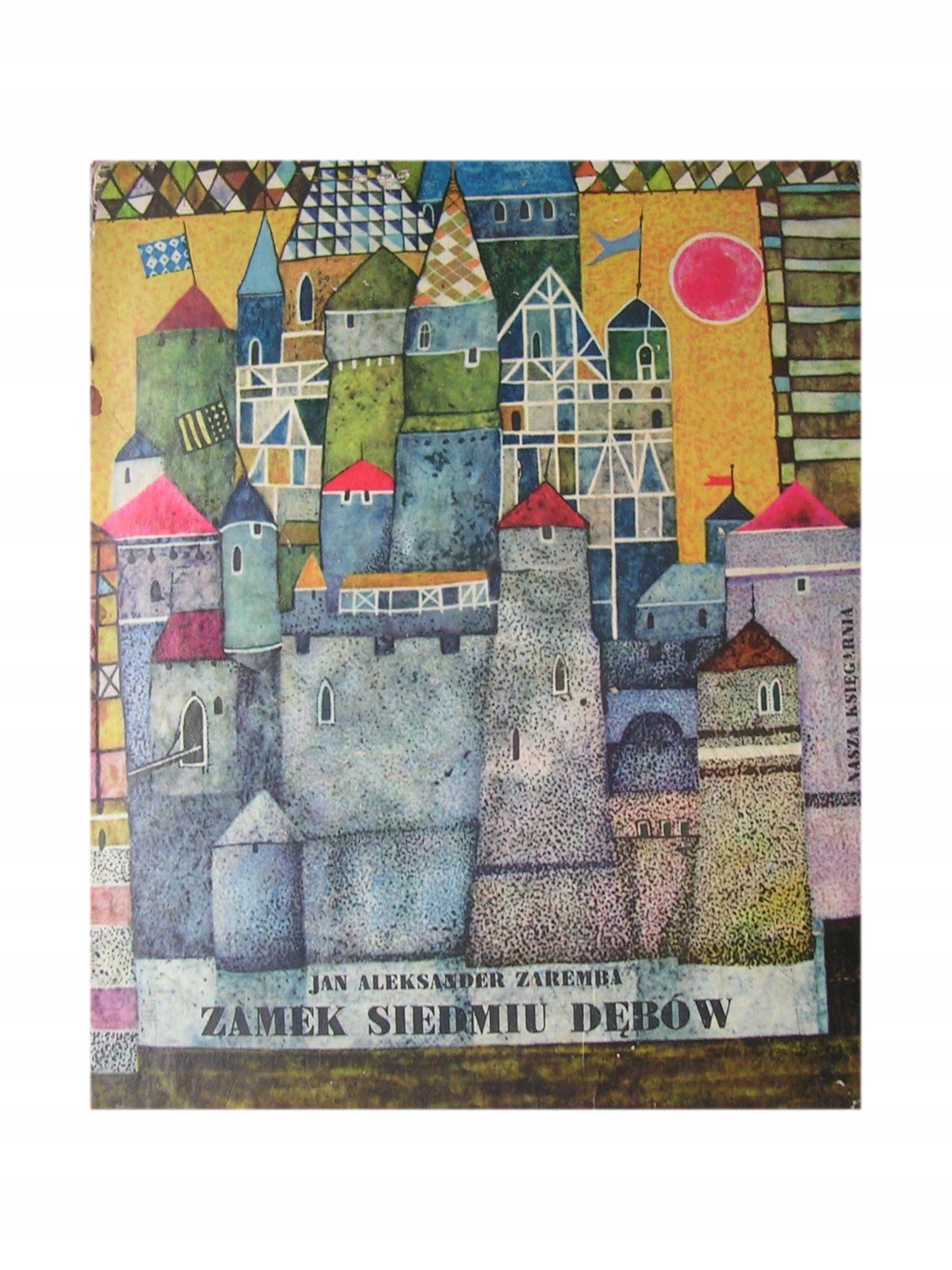 Zamek siedmiu dębów Zaremba 1963, wyd. I