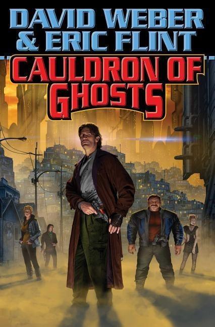 Cauldron Of Ghosts DAVID WEBER