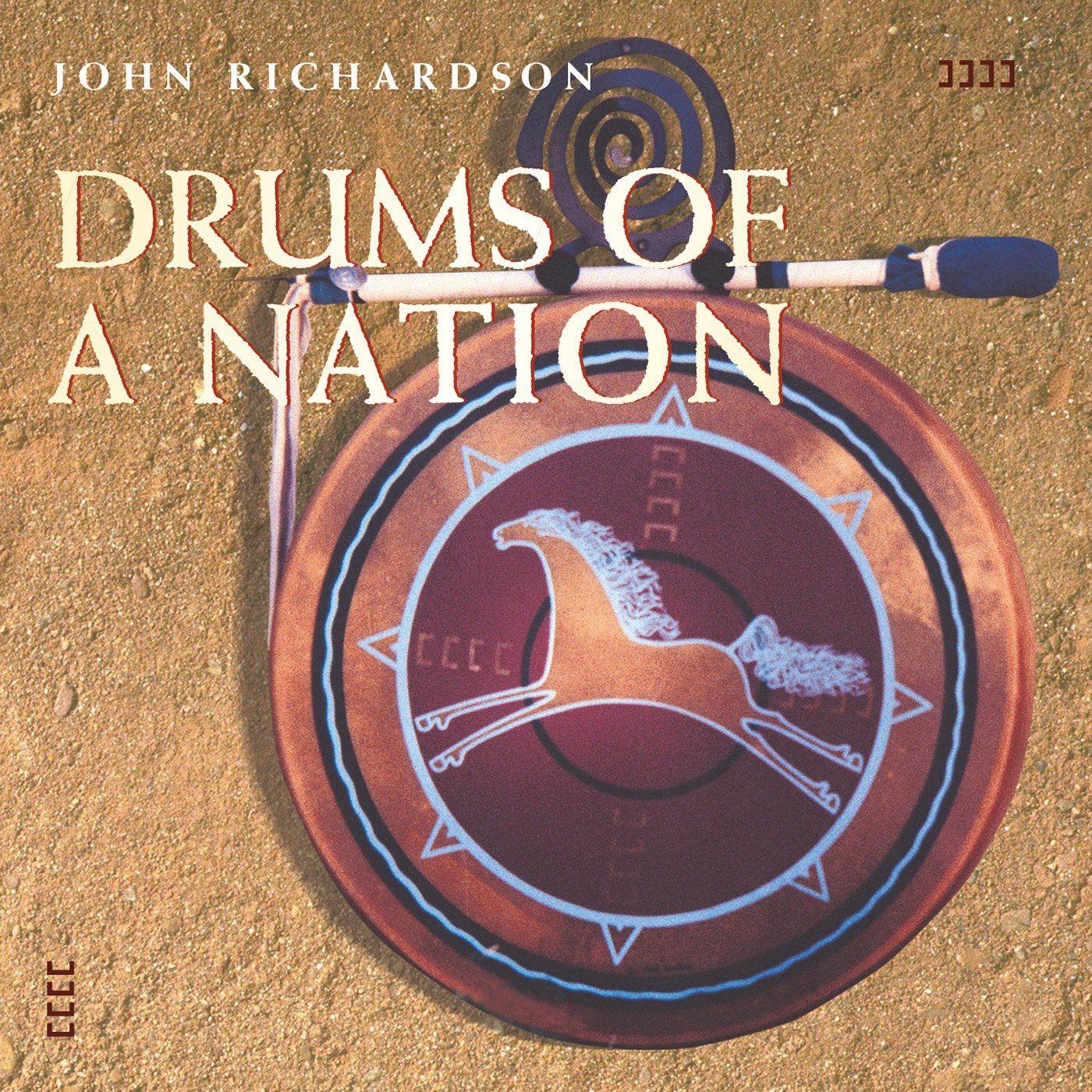 JOHN RICHARDSON: DRUMS OF A NATION [CD]