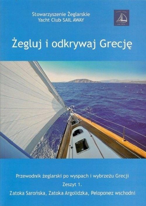 Żegluj i odkrywaj Grecję Zeszyt 1 [Raj Aneta]