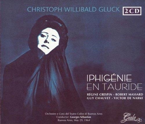 CD Gluck, C.W. - Iphigenie En Tauride Orch.E Coro