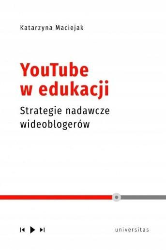 YouTube w edukacji - Katarzyna Maciejak