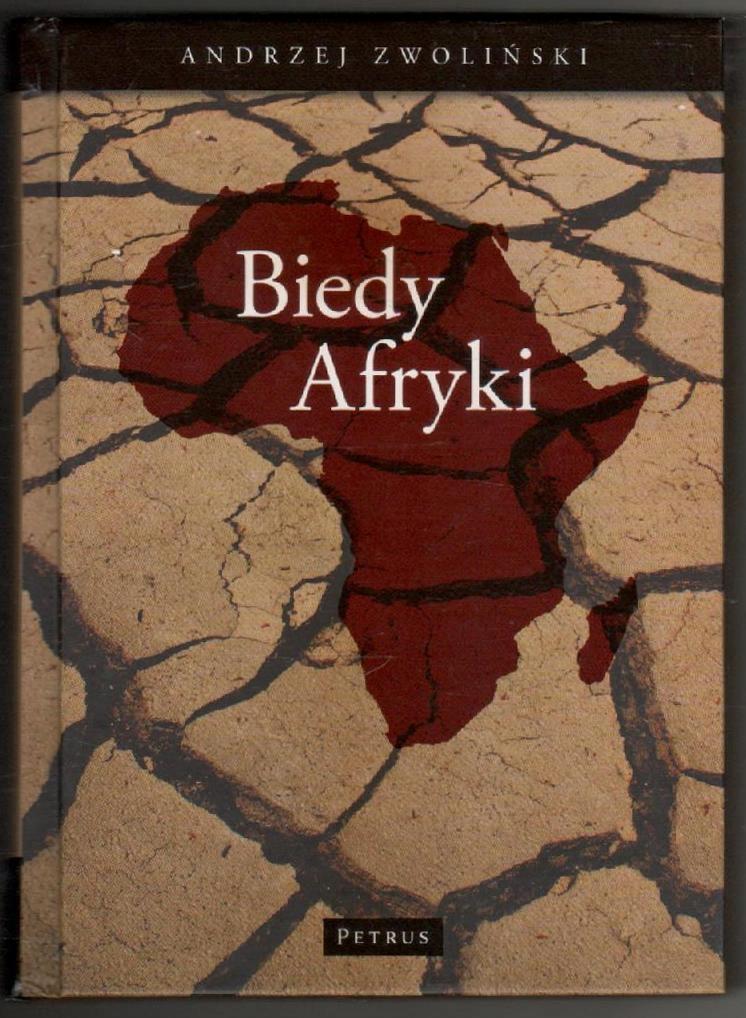 Biedy Afryki ___ A.Zwoliński ___ 2009