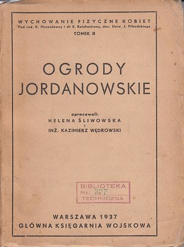 Śliwowska, Wędrowski - Ogrody jordanowskie - 1937