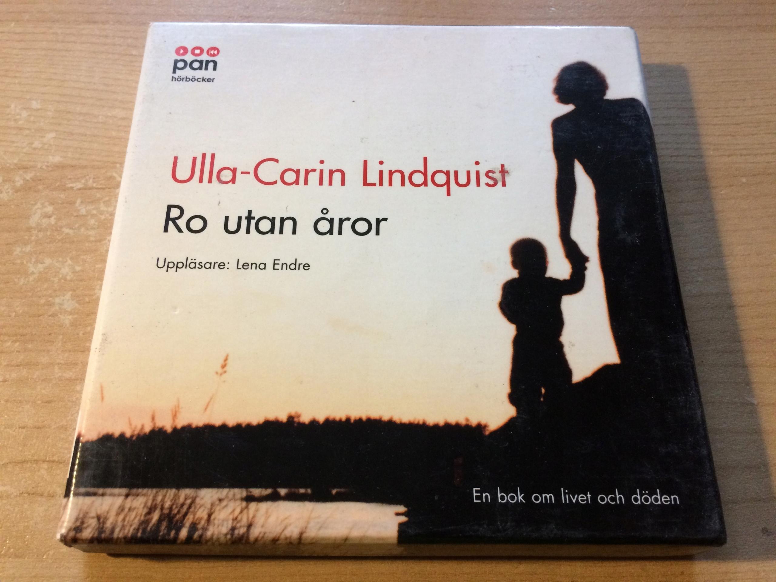 ULLA-CARIN LINDQUIST RO UTAN AROR