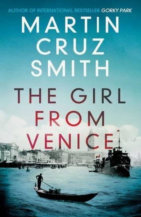 Martin Cruz Smith The Girl From Venice