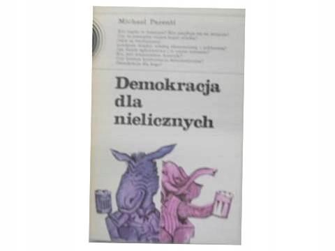 Demokracja dla nielicznych - Michael Parenti 24h