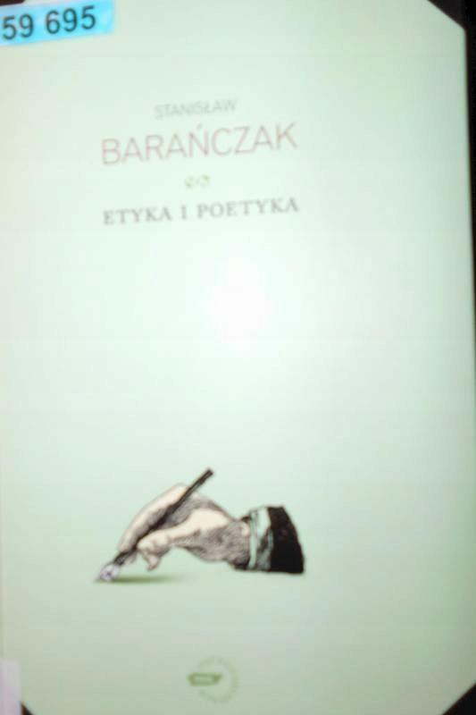 Etyka I Poetyka - Stanisław Barańczak2009 24h wys