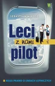 Sebastian Mikosz Leci z nami pilot NOWA