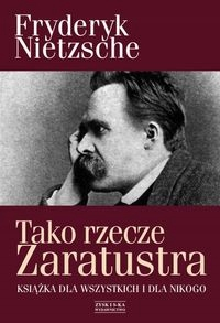 Tako rzecz Zaratustra - Fryderyk Nietzsche